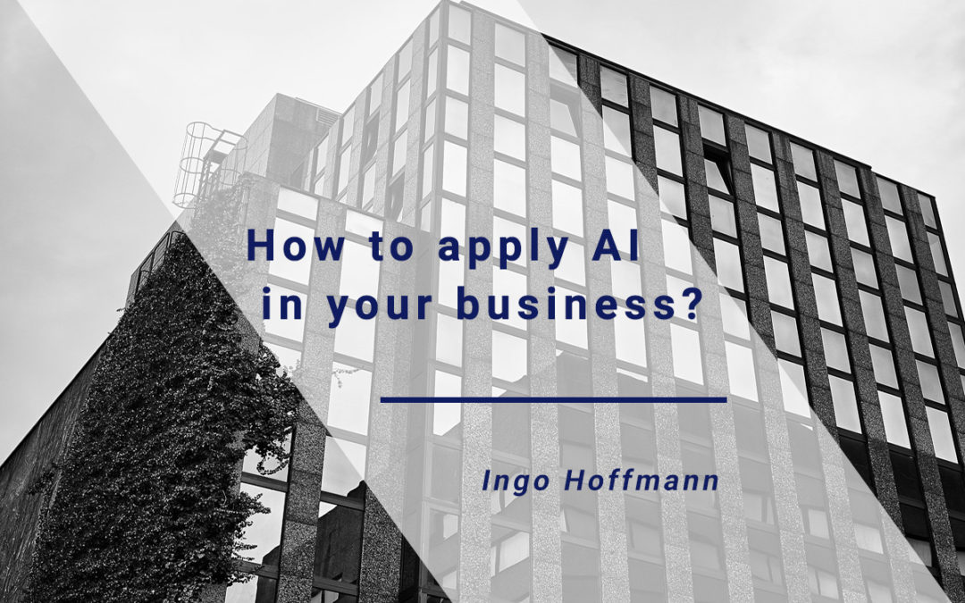 How to apply AI in your business